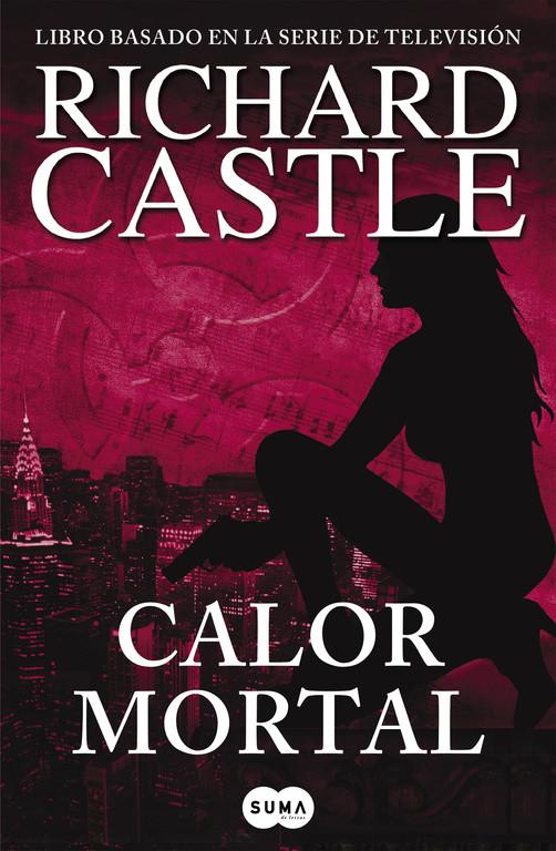 Calor mortal (Serie Castle 5)