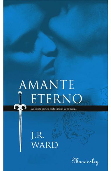 Amante Eterno (La Hermandad de la...