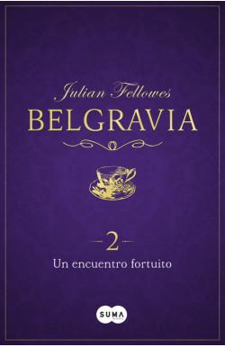 Un encuentro fortuito (Belgravia 2)