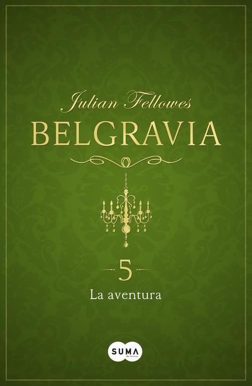 La aventura (Belgravia 5)