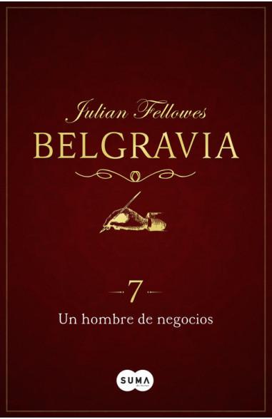 Un hombre de negocios (Belgravia 7)