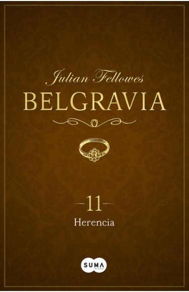 Herencia (Belgravia 11)