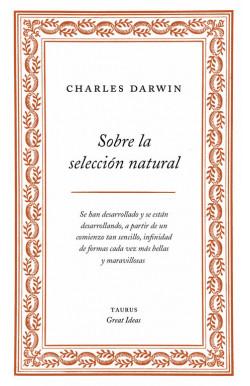 Sobre la selección natural (Serie Great Ideas 1)