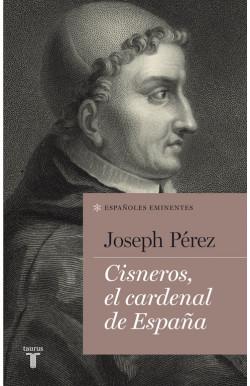 Cisneros, el cardenal de...