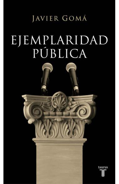 Ejemplaridad pública (edición...