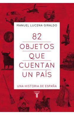 82 objetos que cuentan un país