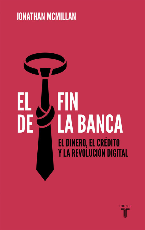 El fin de la banca