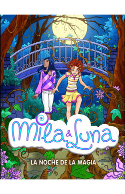 La noche de la magia (Mila & Luna 6)