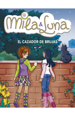 El cazador de brujas (Mila & Luna 8)