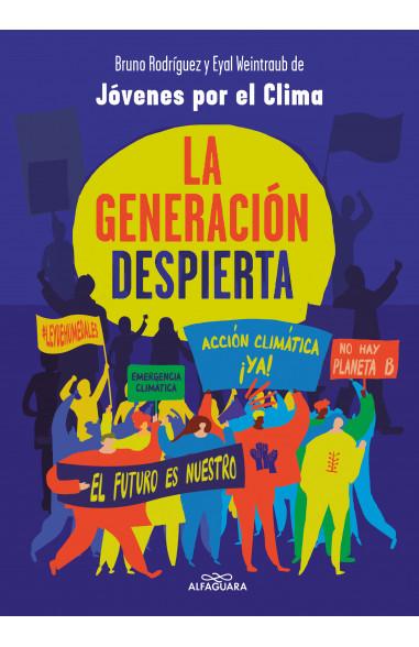 La generación despierta