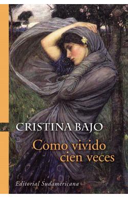Como vivido cien veces (Biblioteca Cristina Bajo)