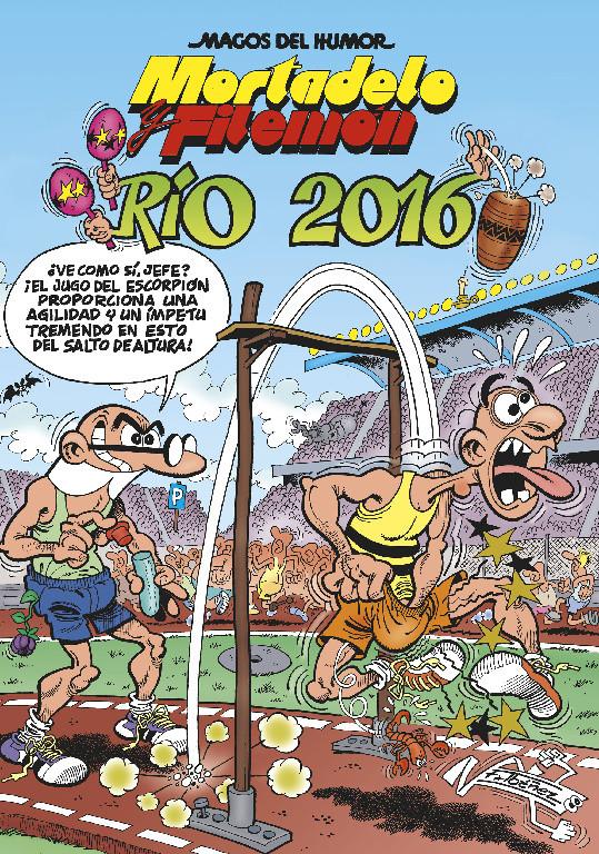 Mortadelo y Filemón. Río 2016 (Magos del Humor 174)