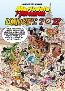 Mortadelo y Filemón. Londres 2012 (Magos del Humor 151)