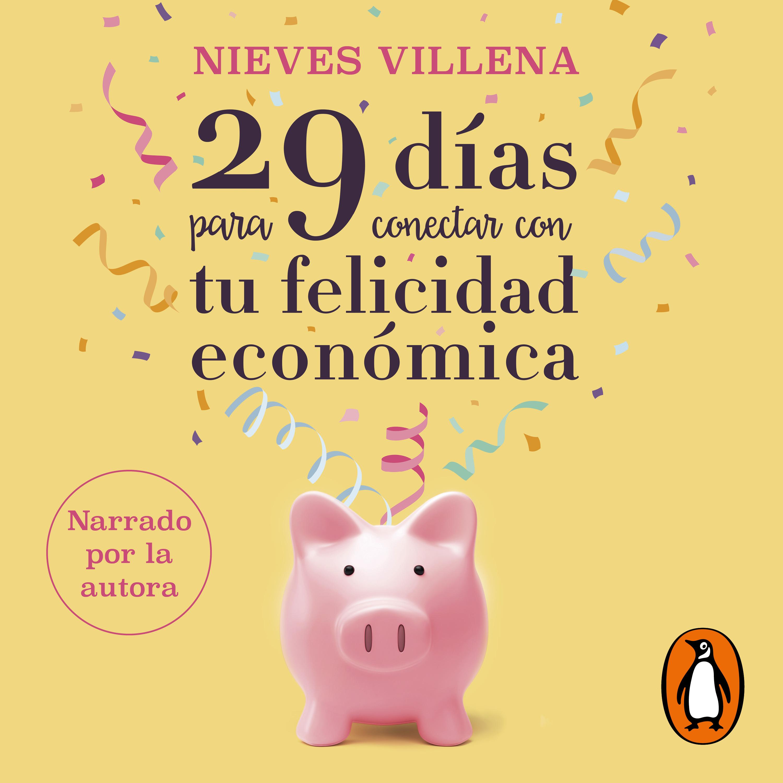 29 días para conectar con tu felicidad económica