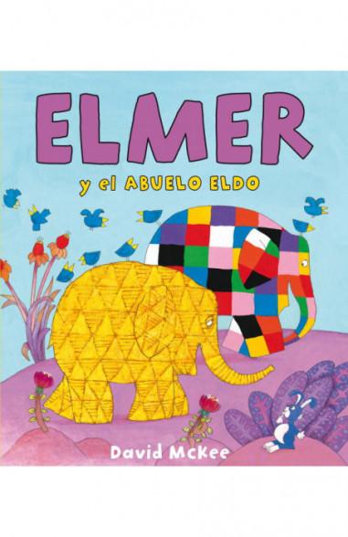 Elmer y el abuelo Eldo (Elmer. Álbum...