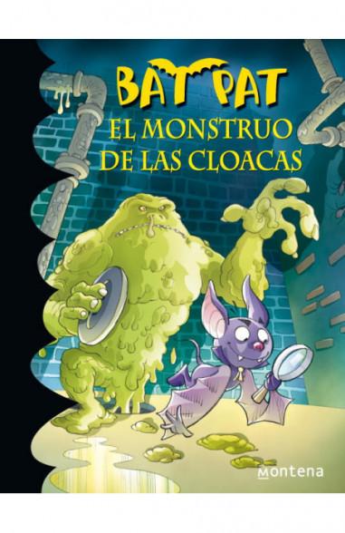 El monstruo de las cloacas (Serie Bat...