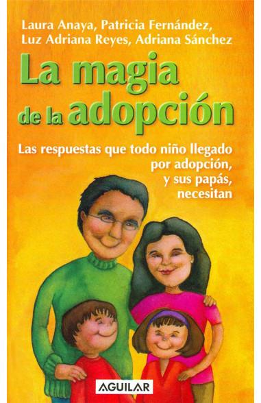 La magia de la adopción