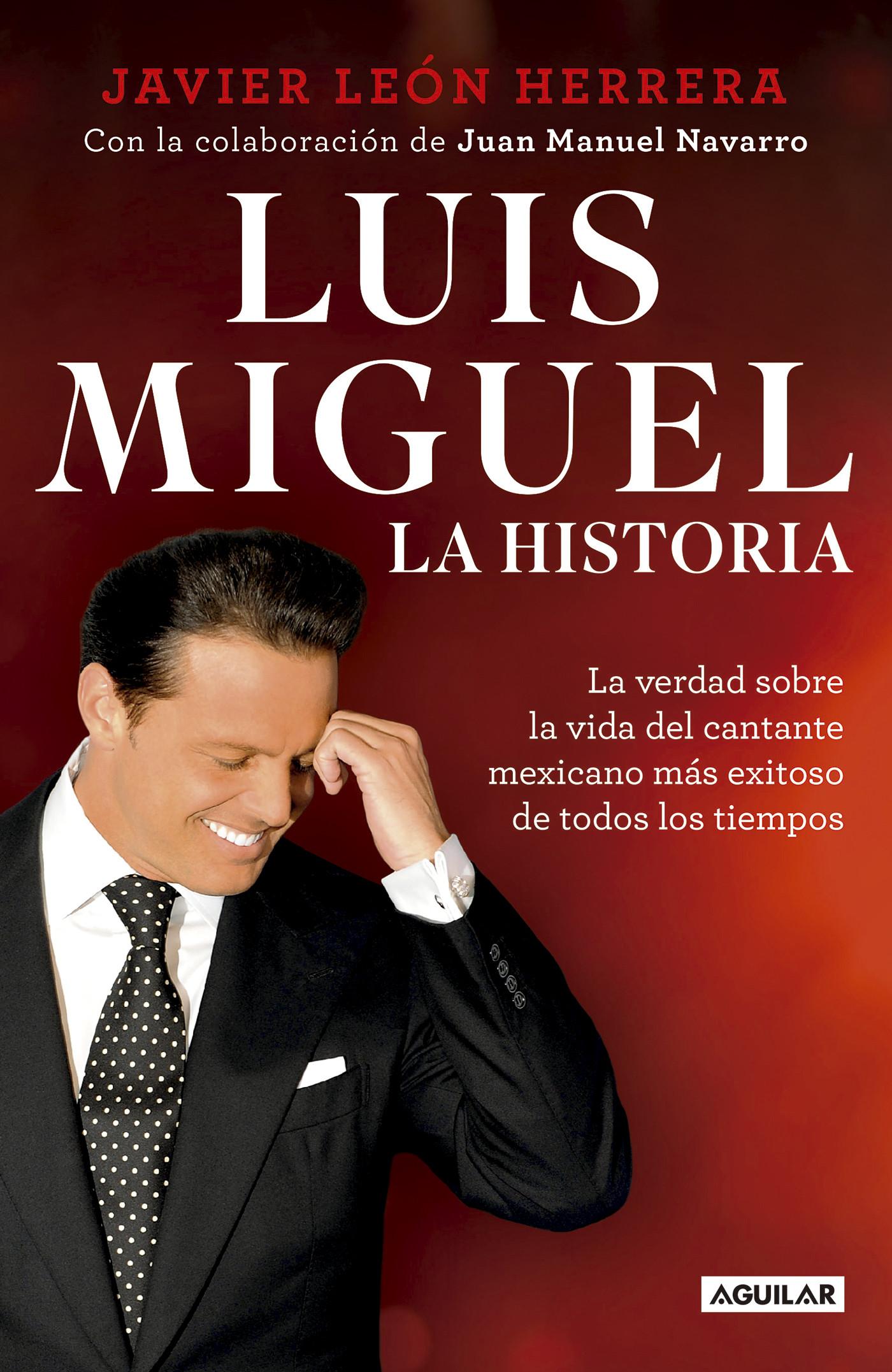Luis Miguel: la historia