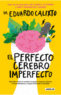 El perfecto cerebro imperfecto