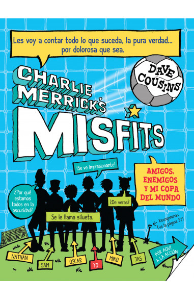 Charlie Merrick´s Misfits. Amigos,...