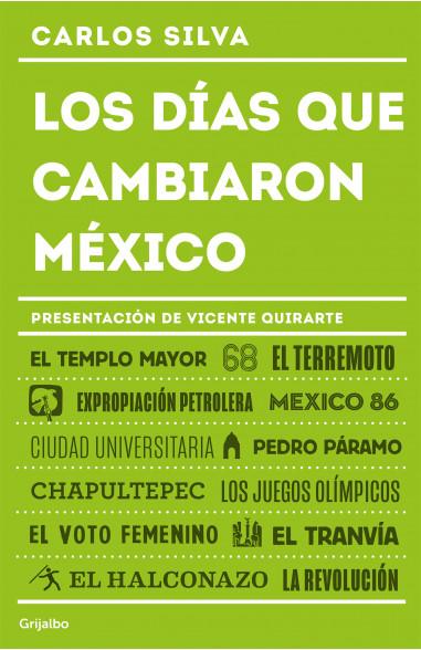 Los días que cambiaron México