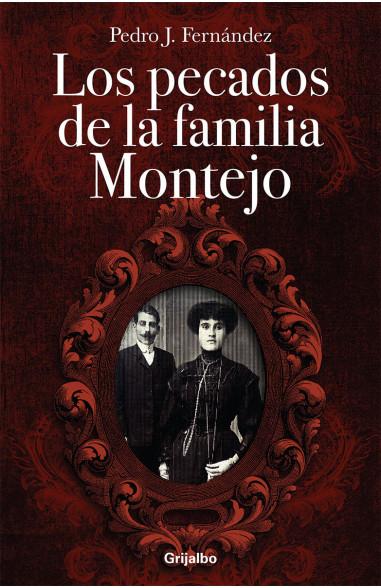 Los pecados de la familia Montejo