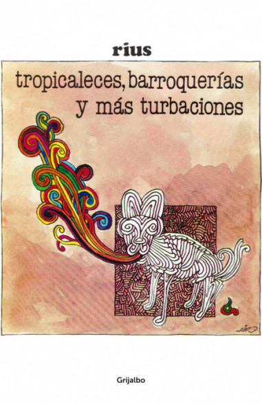 Tropicaleses, barroquerías y más