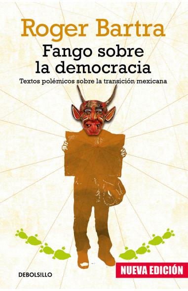 Fango sobre la democracia (nueva...