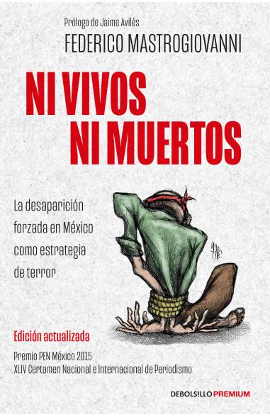 Ni vivos ni muertos (edición...