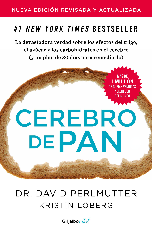 Cerebro de pan (edición revisada y actualizada)