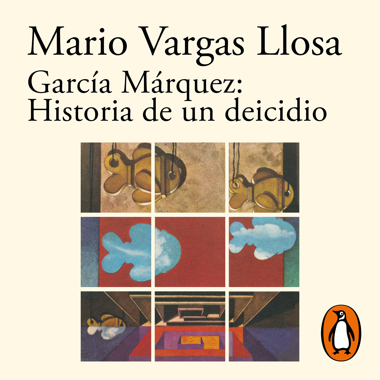 García Márquez: Historia de un deicidio