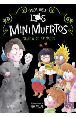 Escuela de salvajes. Minimuertos 3 (Los Minimuertos 3)