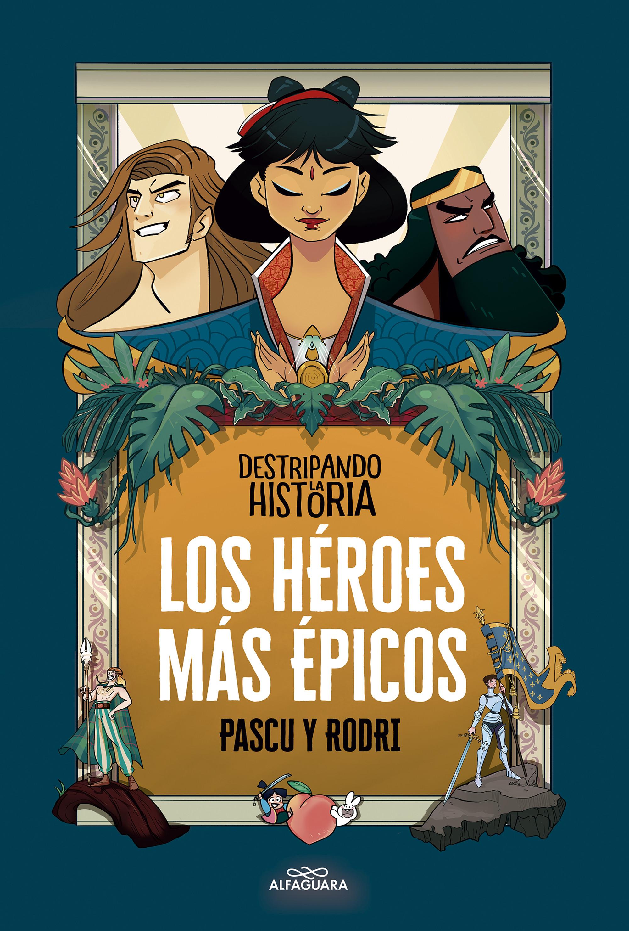 Los héroes más épicos