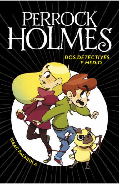 Dos detectives y medio (Serie Perrock...