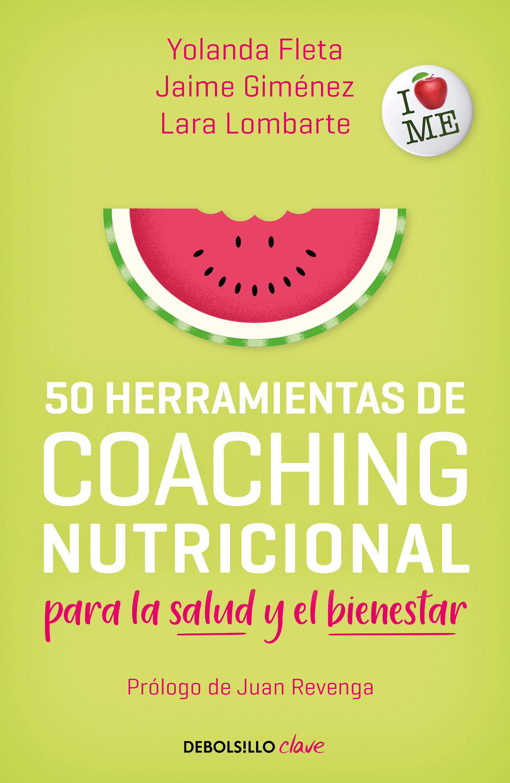 50 herramientas de coaching nutricional para la salud y el bienestar