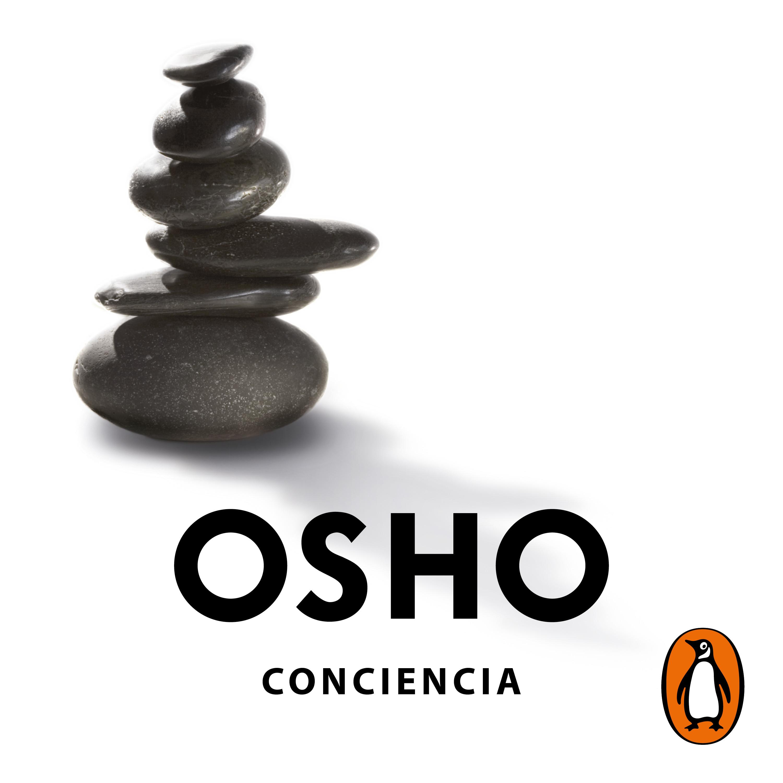 Conciencia (Claves para una nueva forma de vivir)