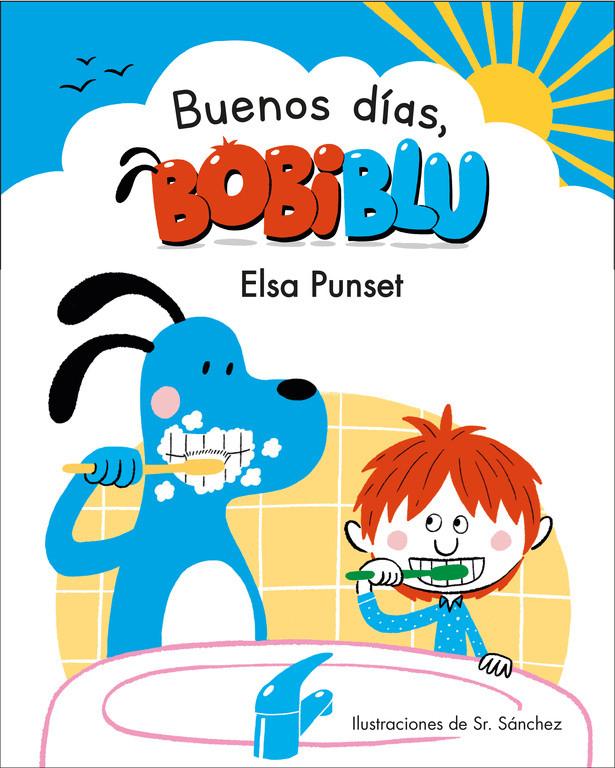 ¡Buenos días, Bobiblú! (Bobiblú)