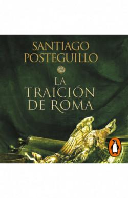 La traición de Roma...