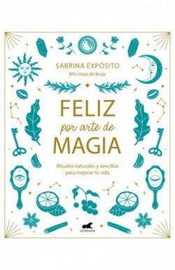 Feliz por arte de magia:...