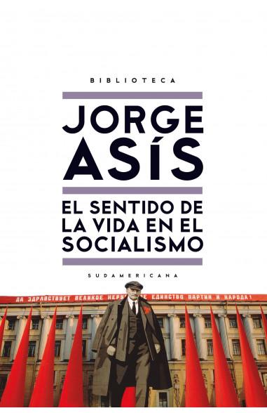 El sentido de la vida en el socialismo