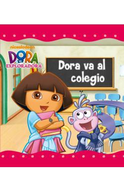 Dora va al colegio (Un cuento de Dora la exploradora)