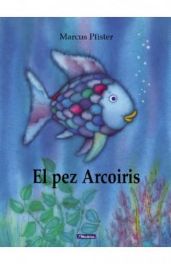El pez Arcoíris (El pez...