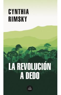 La revolución a dedo
