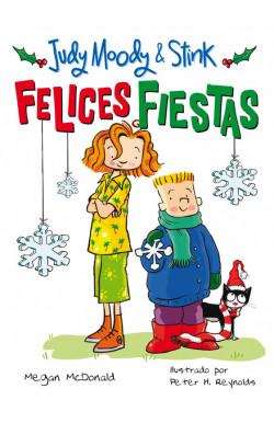 Felices Fiestas (Judy Moody & Stink)