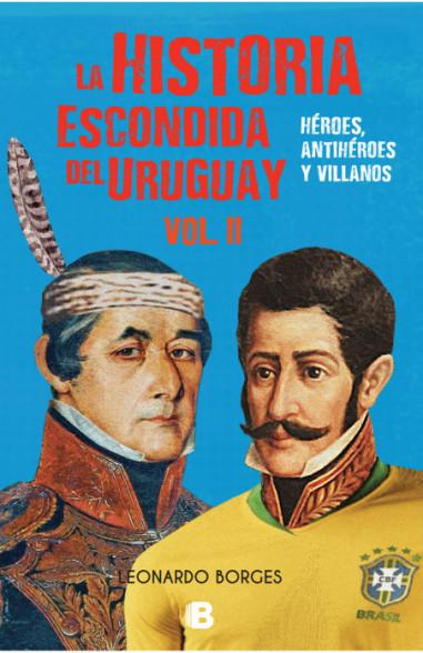 Historia escondida del Uruguay vol. II
