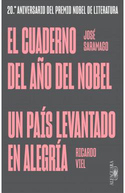 El cuaderno del año del Nobel | Un país levantado en alegría