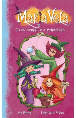 Tres brujas en prácticas (Serie Makia Vela 9)