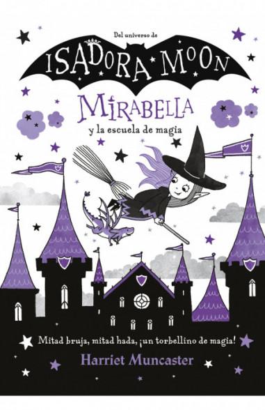 Mirabella y la escuela de magia...