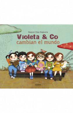 Violeta & co. cambian el mundo