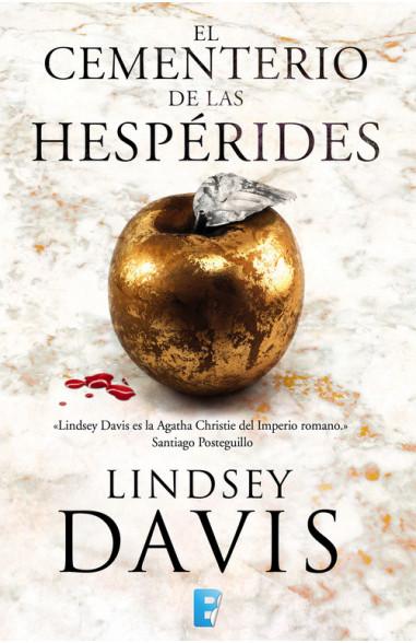 El cementerio de las hespérides (Un caso de Flavia Albia, investigadora romana 4)